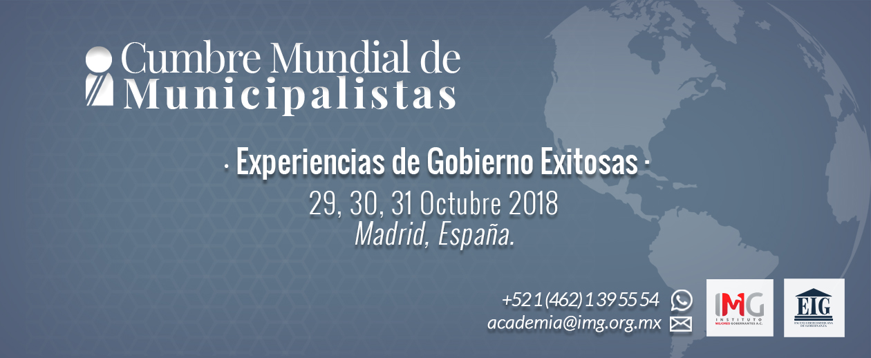 Cumbre Mundial de Municipalistas en Madrid 29, 30 y 31 de Octubre. Experiencias de gobierno exitosas